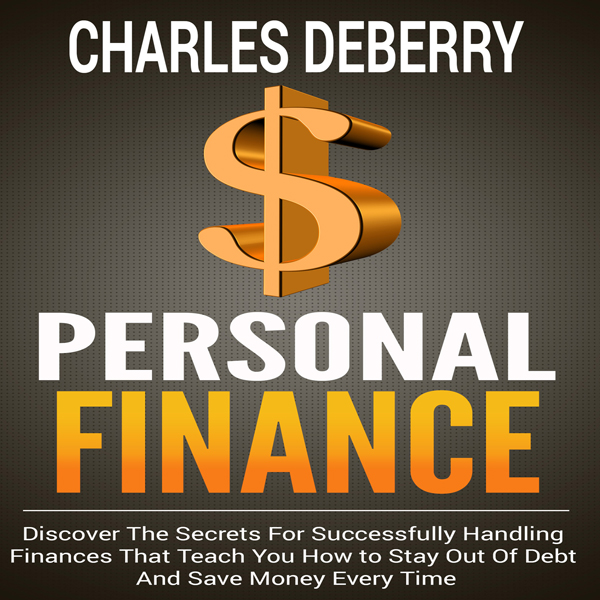 Personal Finance: Discover the Secrets for Succ...