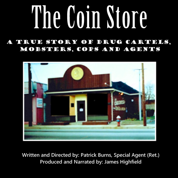 The Coin Store: A True Story of Drug Cartels, M...