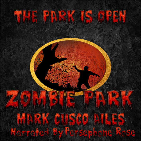 Zombie Park: The Z-Day Trilogy, Book 1 , Hörbuc...