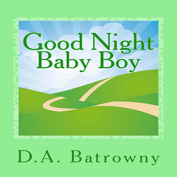 Good Night Baby Boy: The Early Ed Series, Book ...