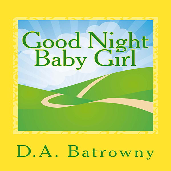Good Night Baby Girl: The Early Ed Series, Book...