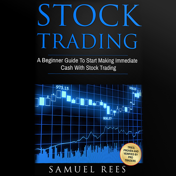 Stock Trading: 2 Books in 1: A Beginner Guide t...