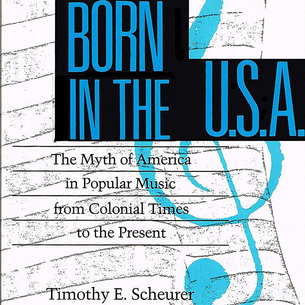 Born in the U.S.A.: The Myths of America in Pop...