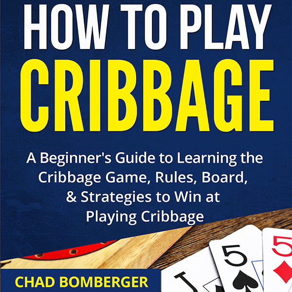 How to Play Cribbage: A Beginner´s Guide to Lea...