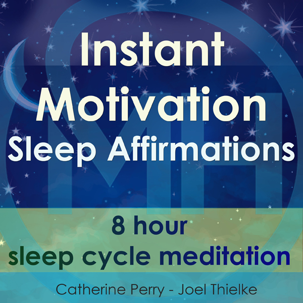 Instant Motivation Sleep Affirmations: 8 Hour S...