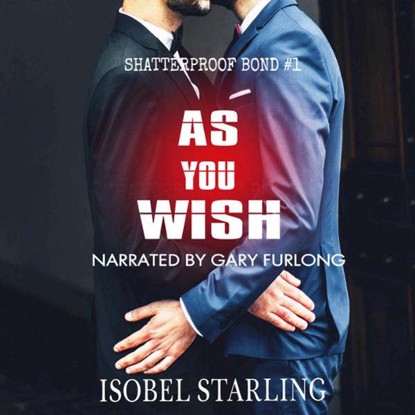 As You Wish: Shatterproof Bond, Book 1 , Hörbuc...