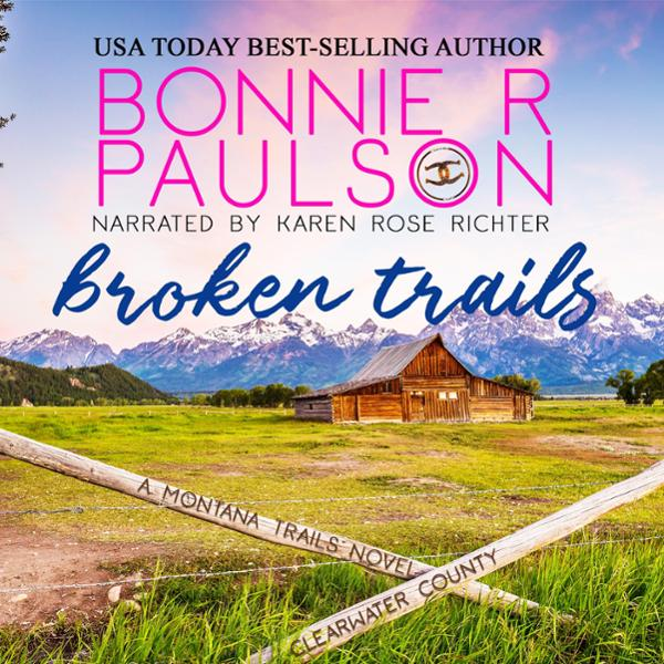 Broken Trails: The Montana Trails Series, Clear...