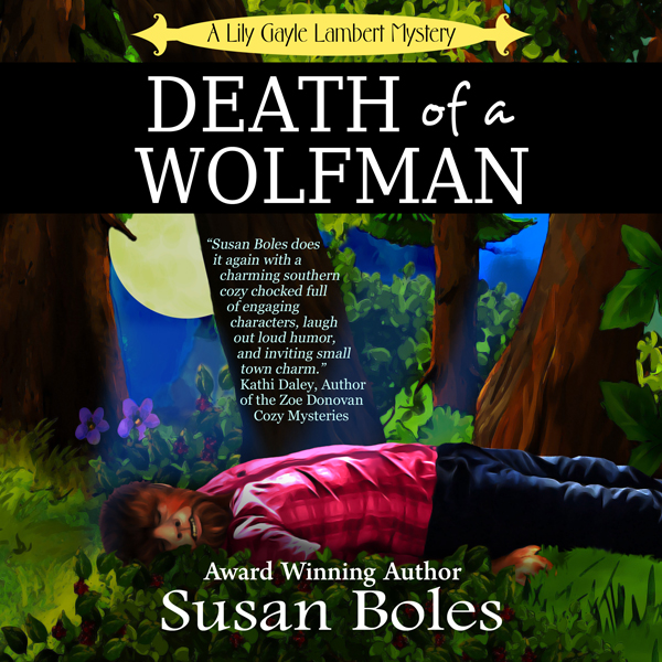 Death of a Wolfman: A Lily Gayle Lambert Myster...
