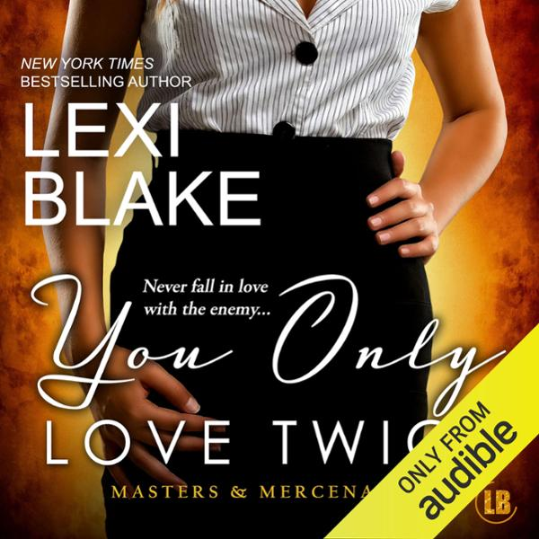 You Only Love Twice: Masters and Mercenaries, V...