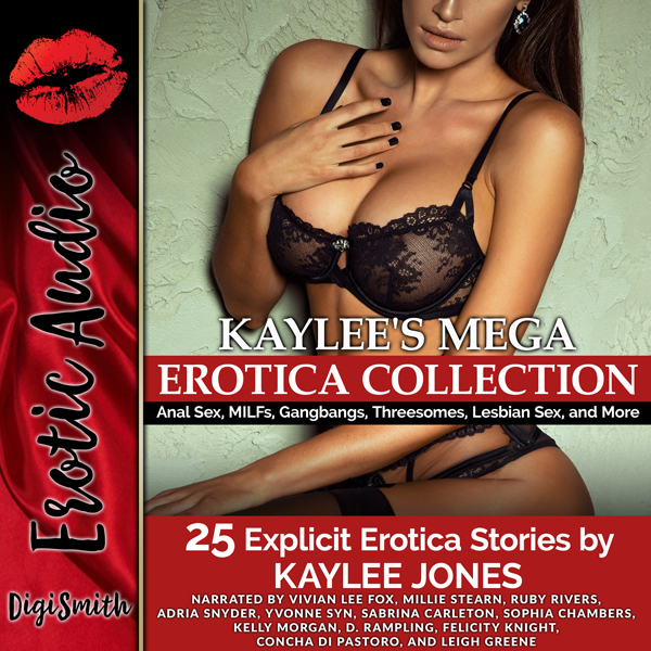Kaylee´s Mega Erotica Collection: MILFs, Gangbangs, First Anal Sex, First Lesbian Sex, Threesomes, and More , Hörbuch, Digital, 1, 712min, (USK 18)