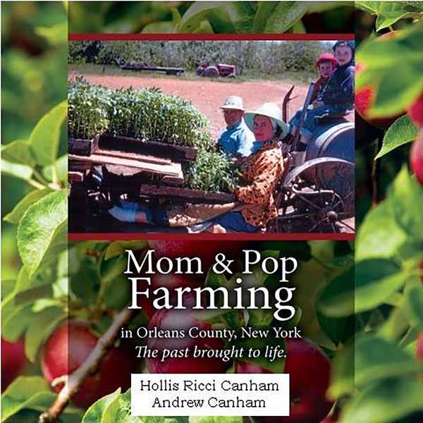 Mom & Pop Farming in Orleans County, New York: ...