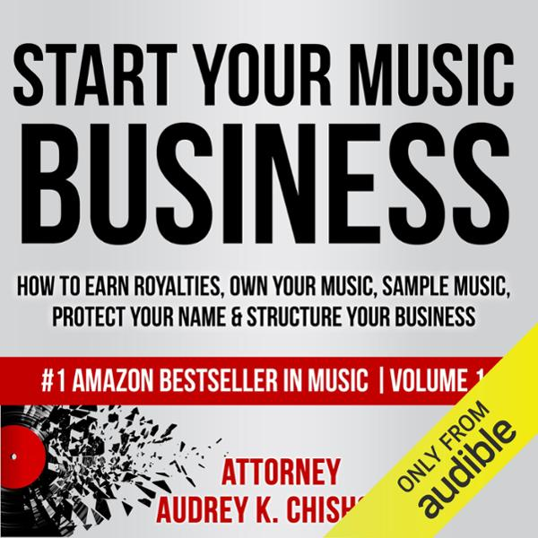 Start Your Music Business: How to Earn Royaltie...