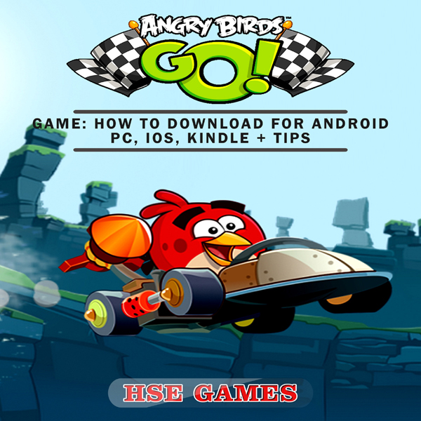 Angry Birds GO! Game: How to Download for Andro...