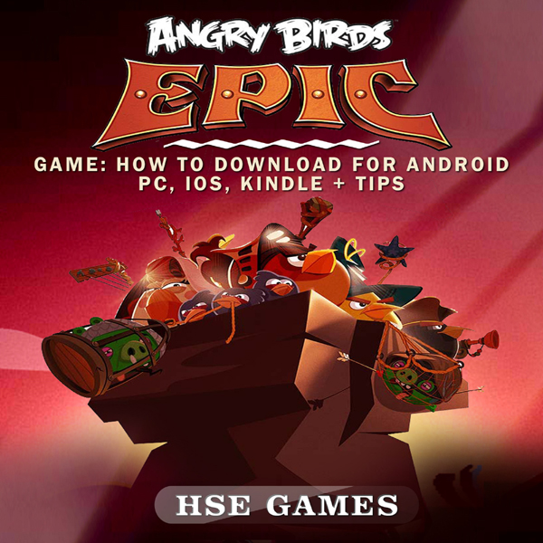 Angry Birds Epic Game: How to Download for Andr...