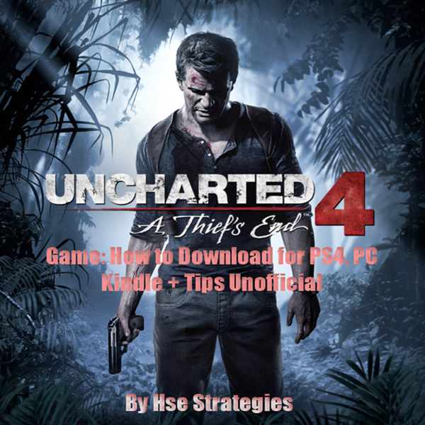 Uncharted 4 A Thief´s End Game: How to Download...