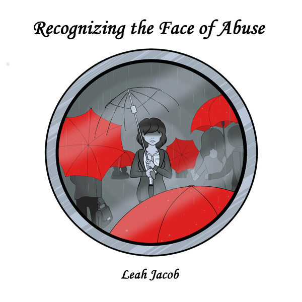 Recognizing the Face of Abuse: A Faith Based Pe...