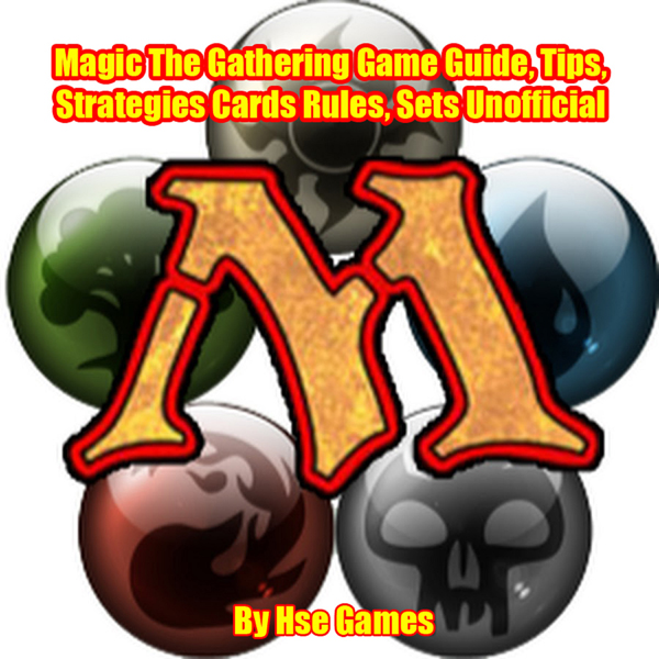 Magic: The Gathering Game Guide, Tips, Strategi...