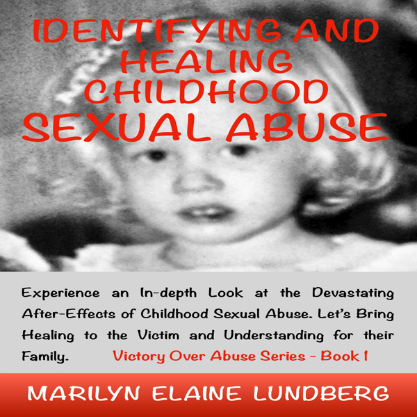 Identifying and Healing Childhood Sexual Abuse ...