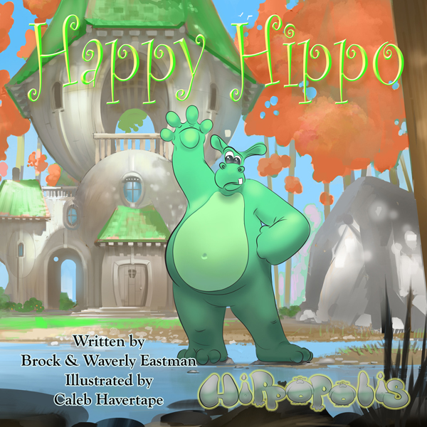 Happy Hippo: Learning Emotions: Hippopolis, Vol...
