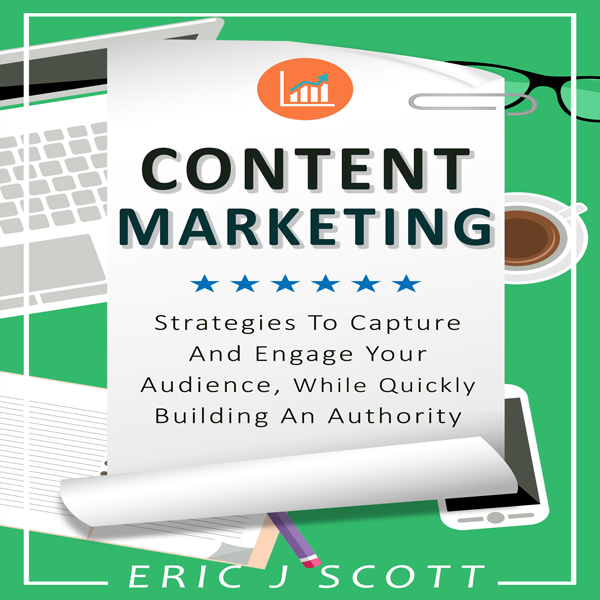 Content Marketing: Strategies to Capture and En...
