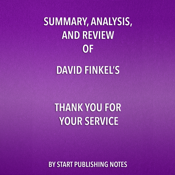 Summary, Analysis, and Review of David Finkel´s...