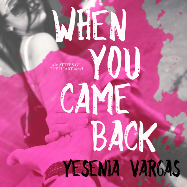When You Came Back: Matters of the Heart, Book ...