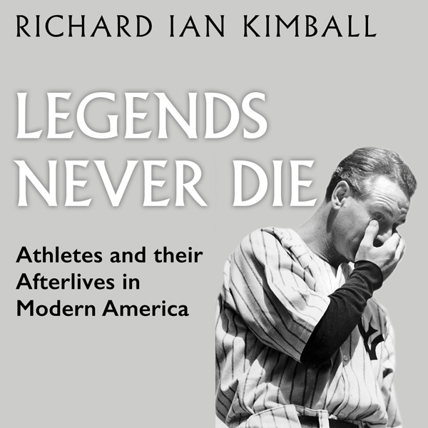 Legends Never Die: Athletes and Their Afterlive...