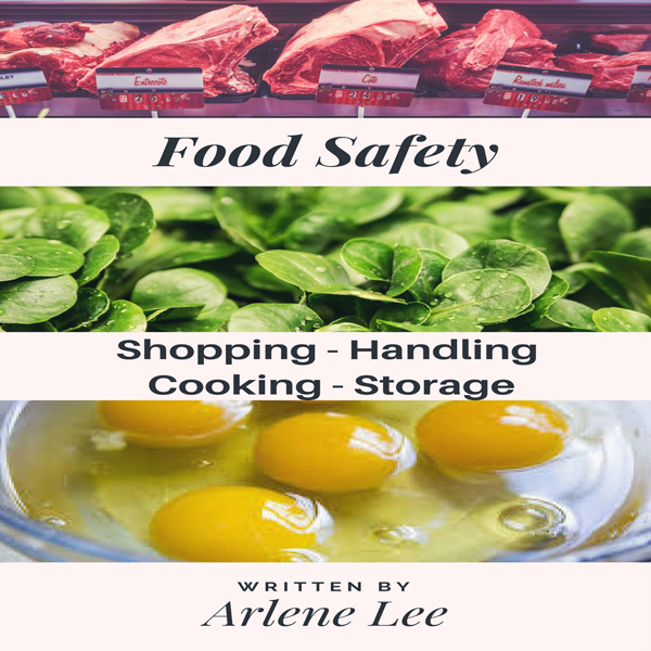 Food Safety Tips: Shopping - Handling - Cooking...