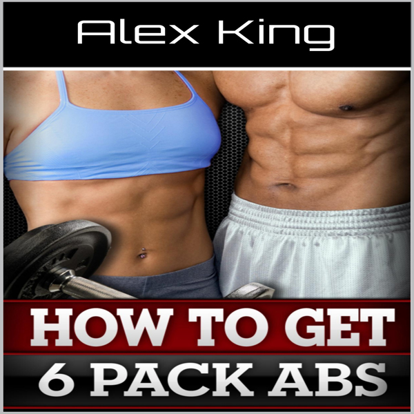 How to Get Six Pack Abs , Hörbuch, Digital, 1, ...