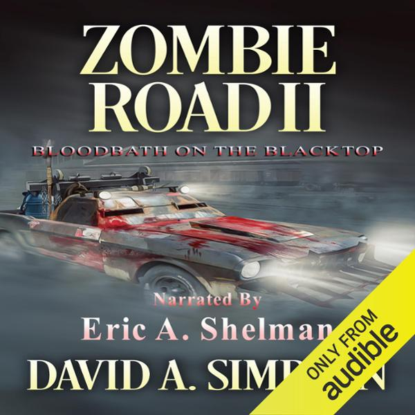 Zombie Road II: Bloodbath on the Blacktop , Hör...