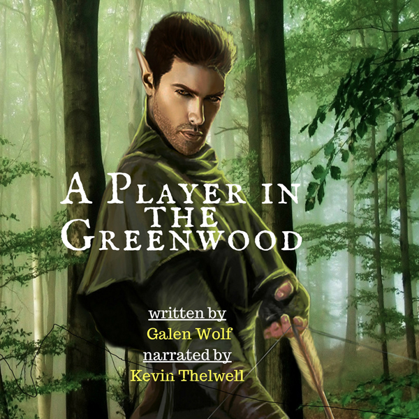 A Player in the Greenwood: A LitRPG Novella , H...
