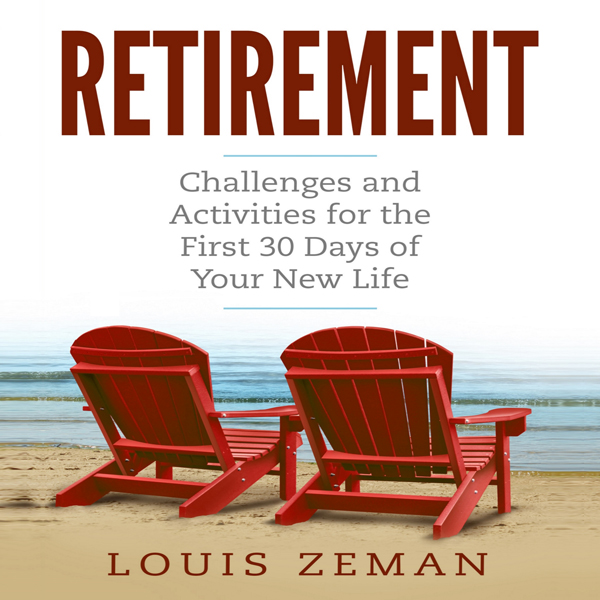 Retirement: Challenges and Activities for the F...