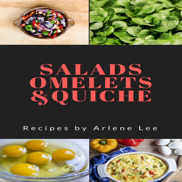 Salads Omelets Quiche Recipes , Hörbuch, Digita...