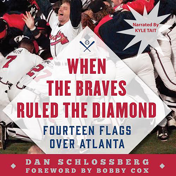 When the Braves Ruled the Diamond: Fourteen Fla...