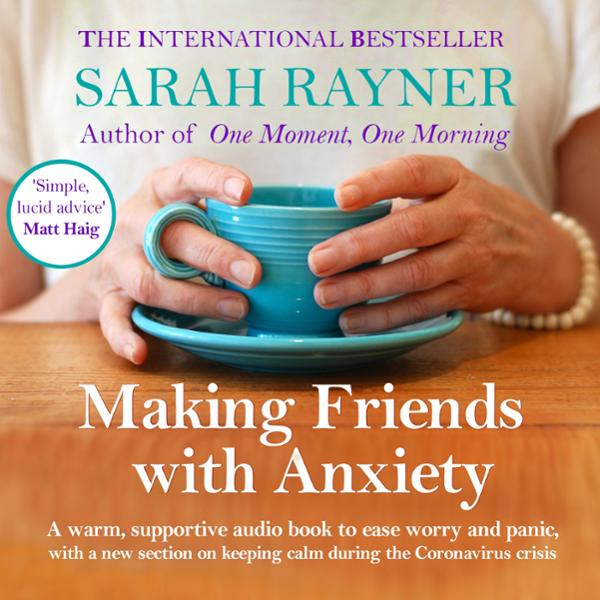 Making Friends with Anxiety: A Warm, Supportive Little Book to Help Ease Worry and Panic , Hörbuch, Digital, 1, 150min