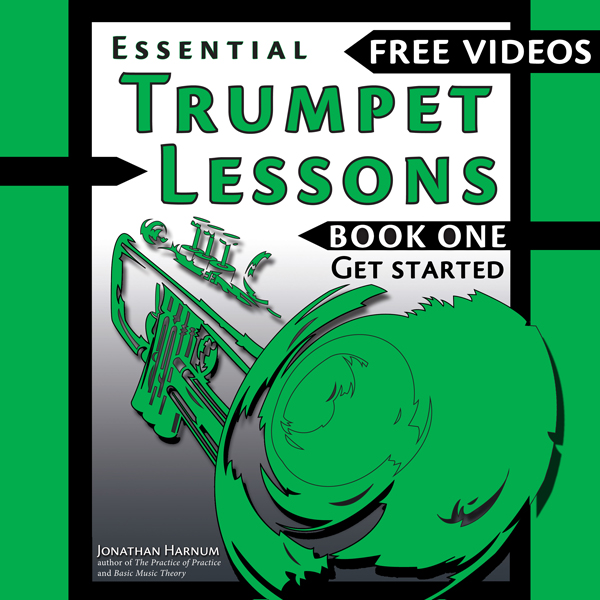 Essential Trumpet Lessons, Book One: Get Starte...