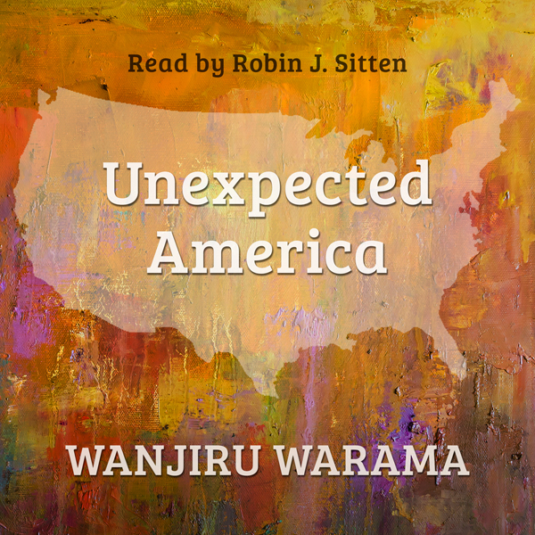 Unexpected America , Hörbuch, Digital, 1, 309min