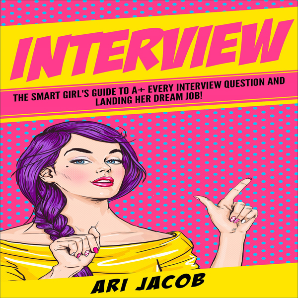 Interview: The Smart Girl´s Guide to A+ Every I...