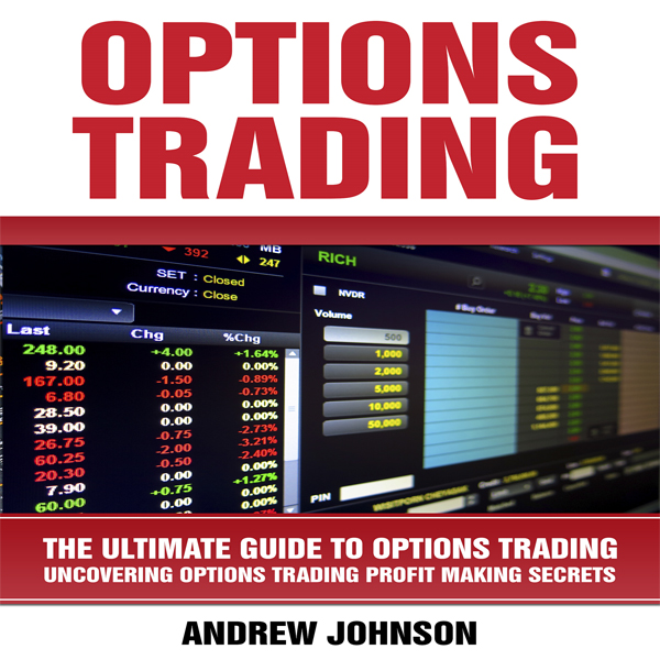 Options Trading: The Ultimate Guide to Options ...