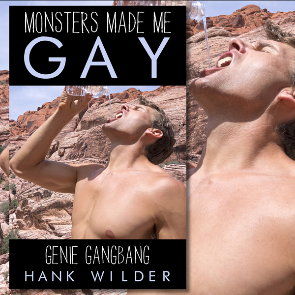 Monsters Made Me Gay: Genie Group Encounter , H...
