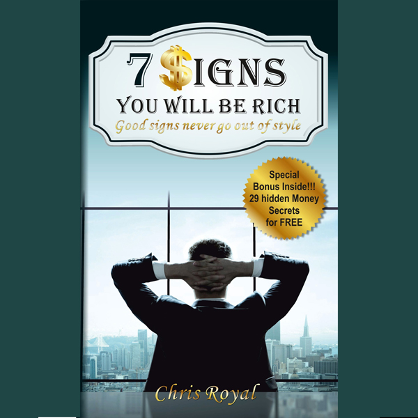 7 Signs You Will Be Rich: Good Signs Never Go O...