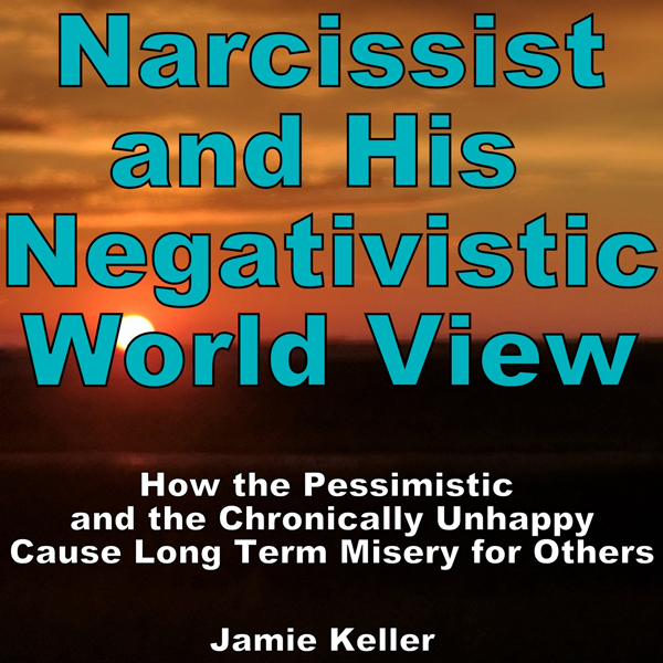 Narcissist and his Negativistic Worldview: How ...