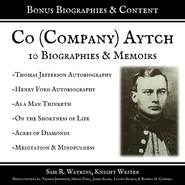Co. (Company) Aytch: 10 Biographies and Memoirs...
