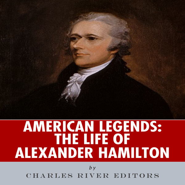 an introduction to the life of alexander hamilton Hamilton (original broadway cast recording) licensed to youtube by wmg (on behalf of atlantic records) cmrra, warner chappell, ubem, pedl, ascap, and 2 music rights societies.