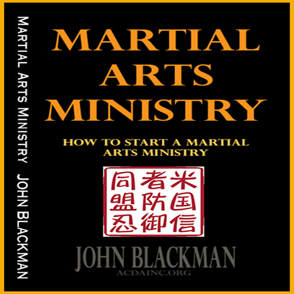 Martial Arts Ministry: How to Start a Martial A...
