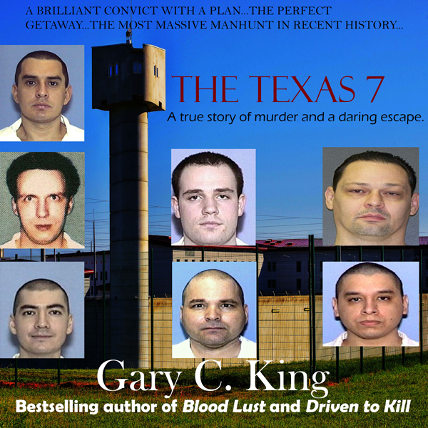 The Texas 7: A True Story of Murder and a Darin...