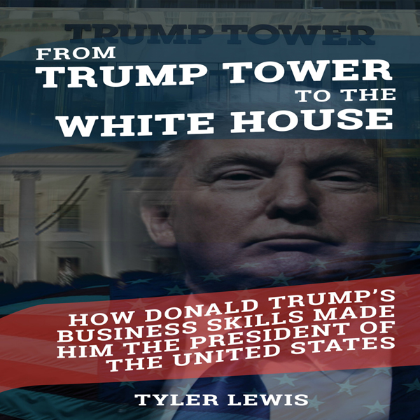 From Trump Tower to the White House: How Donald...