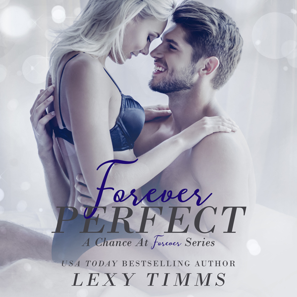 Forever Perfect: A Chance at Forever Series, Book 1 , Hörbuch, Digital, 1, 258min