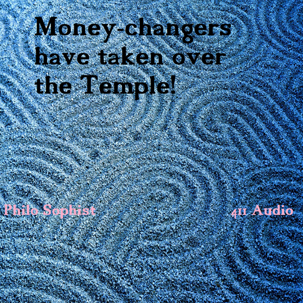 Money-Changers Have Taken Over the Temple (and ...
