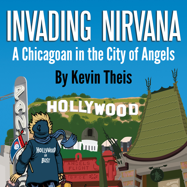 Invading Nirvana: A Chicagoan in the City of An...